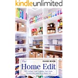 The Home Edit Guide Book : The Ultimate Guide Organize Your Home - Decluttering Home for a Simply Life : Great Gift for Women