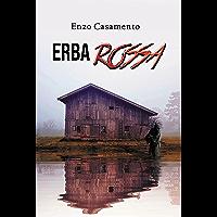 Erba rossa: Giallo investigativo, thriller, azione