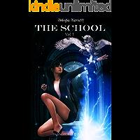 The School (Trilogia fantasy): Volume 3