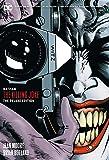 Batman: The Killing Joke Deluxe (New Edition): DC Black Label Edition
