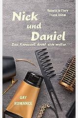 Nick und Daniel - Das Karussell dreht sich weiter Kindle Ausgabe