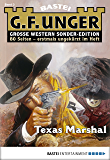 G. F. Unger Sonder-Edition 3 - Western: Texas-Marshal