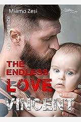 Vincent: The endless love Kindle Ausgabe