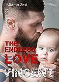 Vincent: The endless love