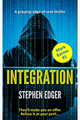 Integration: A gripping conspiracy thriller (Mark Baines Book 1) Kindle Edition