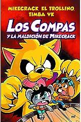Los Compas y la maldición de Mikecrack Versión Kindle