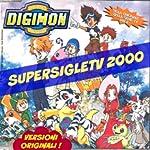 Supersigle Tv 2000 (Digimon E Dintorni)