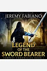 Legend of the Sword Bearer: Tempest Chronicles, Book 1 Audible Audiobook