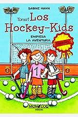 Los Hockey-Kids: Empieza la aventura (Spanish Edition) Format Kindle