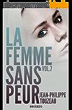 La femme sans peur (Volume 7)