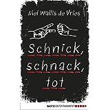 Schnick, schnack, tot (deVries-Thriller 2) (German Edition)