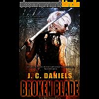 Broken Blade (Colbana Files Series Book 3) (English Edition)