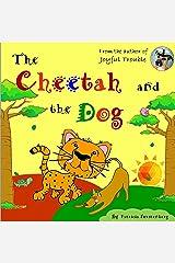 The Cheetah and the Dog Kindle Edition