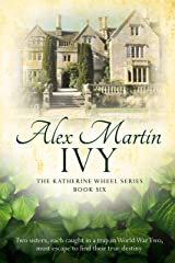 Ivy: Book Six in The Katherine Wheel Series Kindle Edition
