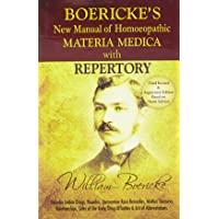Boericke's New Manual of Homeopathic Materia Medica with Repertory:Third Revised & Augmented Edition Based on Ninth…