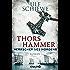 Herrscher des Nordens - Thors Hammer: Roman