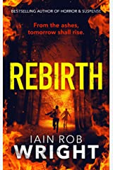 Rebirth: An Apocalyptic Horror Novel (Hell on Earth Book 6) Kindle Edition