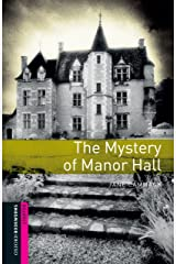 The Mystery of Manor Hall Starter Level Oxford Bookworms Library Kindle Edition