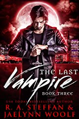 The Last Vampire: Book Three Kindle Edition