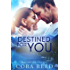 Destined for You: A Small Town Love Story (Magnolia Valley Book 2) (English Edition)