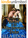 Winning the Heart of the Mischievous Duke: Historical Regency Romance (Laced Up Ladies Book 1)