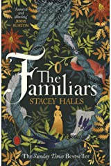 The Familiars: The Sunday Times Bestseller and Richard & Judy Book Club Pick Kindle Edition