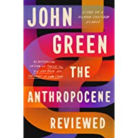 The Anthropocene Reviewed: The Instant Sunday Times Bestseller