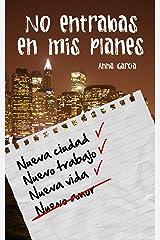 No entrabas en mis planes: La historia de Aaron y Livy Versión Kindle