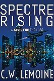 Spectre Rising (Spectre Series Book 1) (English Edition)