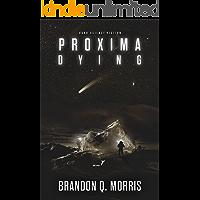 Proxima Dying