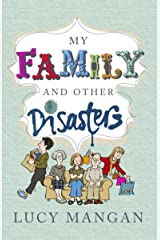 My Family and other Disasters Kindle Edition