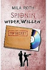 Spionin wider Willen (Spionin wider Willen 1) Kindle Ausgabe