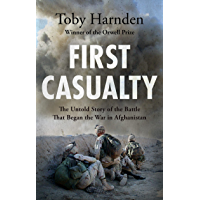 First Casualty: The Untold Story of the Battle That Began the War in Afghanistan (English Edition)
