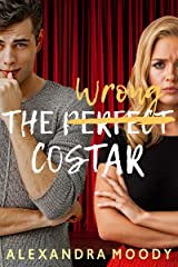 The Wrong Costar (The Wrong Match Book 2) Kindle Edition