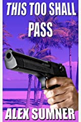 This Too Shall Pass (Pilgrim's Progress Book 3) Kindle Edition
