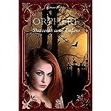 Orphère: Tome 2 : Descente aux Enfers