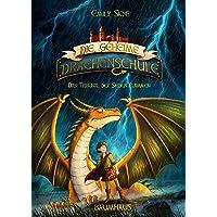 Die geheime Drachenschule - Das Tribunal der Sieben Flammen: Band 5