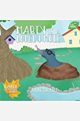 Marty is a Lonely Mole (Little Friends: Garden Adventures Series Book 1) Kindle Edition