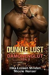 Dunkle Lust - Dämonenglut 2: erotischer Fantasy-Roman (Dämonenglut Serie) Kindle Ausgabe
