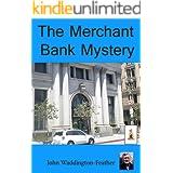 The Merchant Bank Mystery (Blake Hartley Detective Novels Book 10)