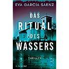 Das Ritual des Wassers: Thriller (Inspector Ayala ermittelt 2) (German Edition)