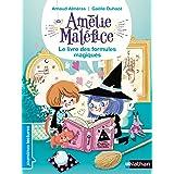 Amélie Maléfice, le livre des formules magiques - Premières Lectures CP Niveau 2 - Dès 6 ans (PREMIERE LECTURE)