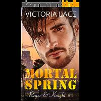 Mortal Spring (Reyes & Knight T3)