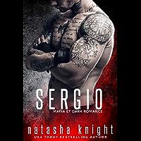 Sergio: Mafia et Dark Romance (Les Frères Benedetti t. 5)