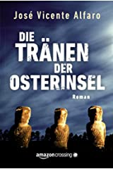 Die Tränen der Osterinsel (German Edition) Versión Kindle