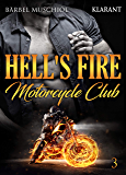 Hell's Fire Motorcycle Club 3 (Fighting Rockers)