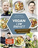 Vegan Low Budget: Großer Geschmack zum kleinen Preis
