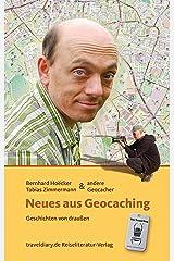 Neues aus Geocaching: Geschichten von draußen Kindle Ausgabe