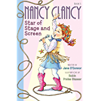 Fancy Nancy: Nancy Clancy, Star of Stage and Screen (Nancy Clancy Chapter Books series Book 5)