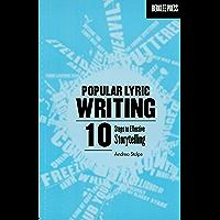 Popular Lyric Writing: 10 Steps to Effective Storytelling (English Edition)